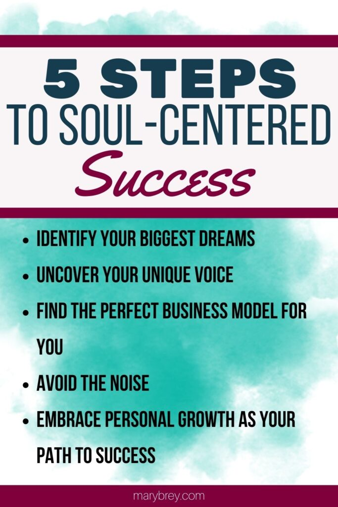 5 steps to soul-centered success