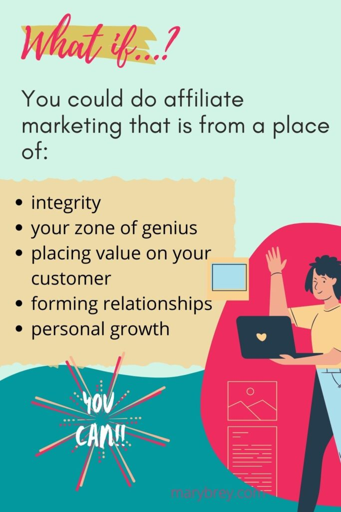 what if you could do affiliate marketing with integrity?
