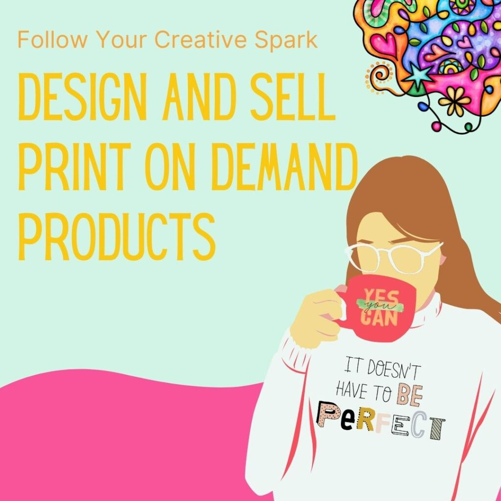 design and sell print on demand products